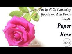 Realistic Paper Rose - How to make paper roses from crepe paper - Part 1 - YouTube #crepepaperroses
