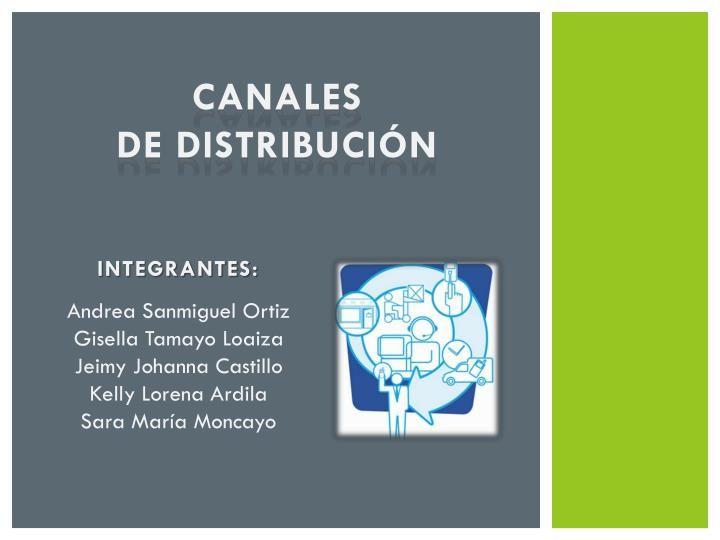 Canales De Distribucion Canales De Distribucion Canales Modelo De Negocio