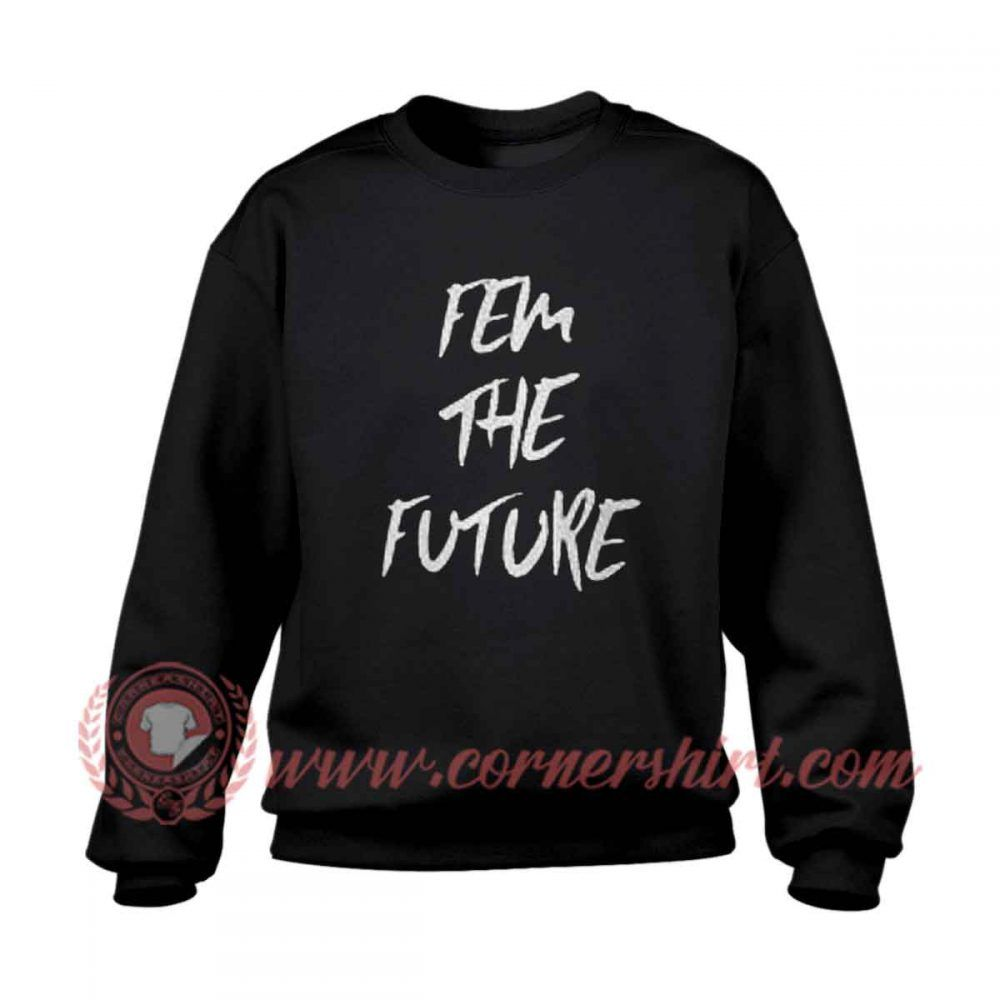 Fem the future sweatshirt price 2400 httpswww