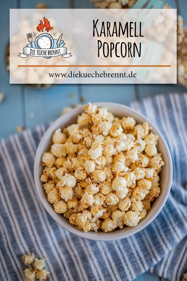 Photo of Caramel popcorn recipe – just do it yourself – the kitchen is on fire
