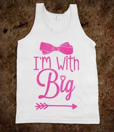 I'm With Big shirt