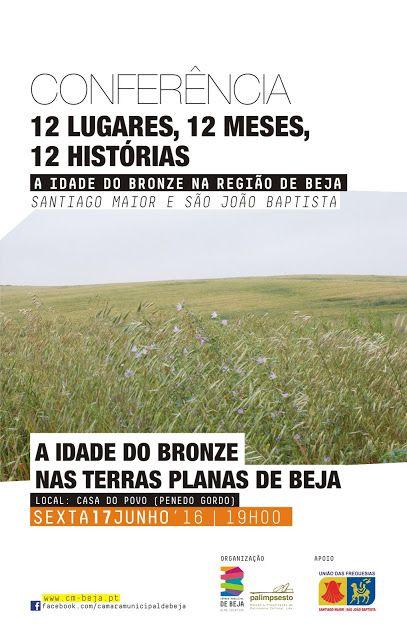 """Outeiro do Circo: Conferência """"A Idade do Bronze nas terras planas d..."""