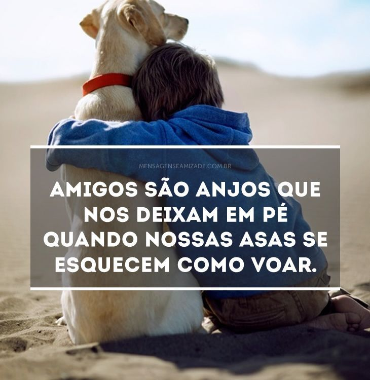 Amigos Sao Anjos Imagens Bonitas De Amizade Imagens De Amizade