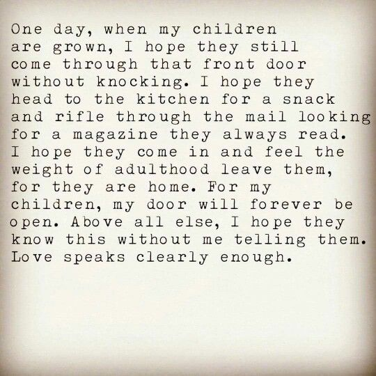 Pin By Marsha Spickenagel On Being A Mama Quotes For Kids Quotes My Children