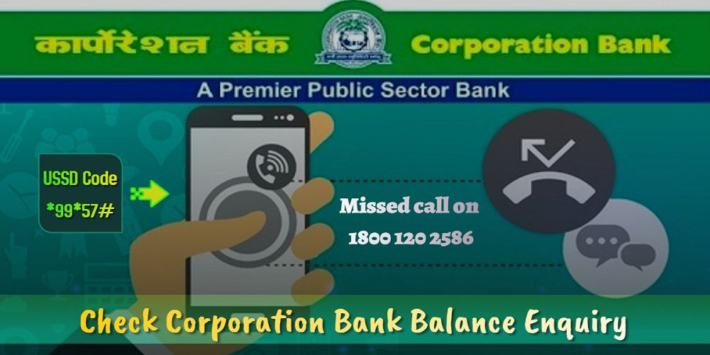 Check Corporation Bank Balance Enquiry In 2020 Corporate Check And Balance Personal Loans