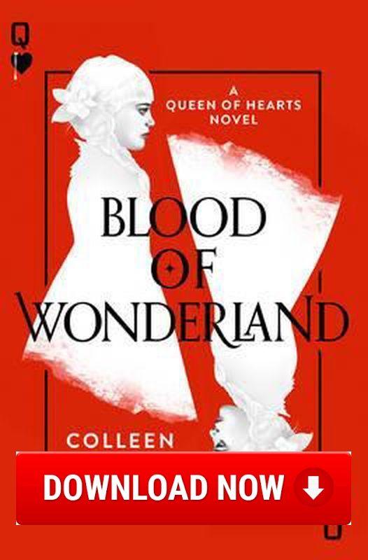 Blood of wonderland read online download ebook for free pdf blood of wonderland read online download ebook for free pdfepub fandeluxe Gallery