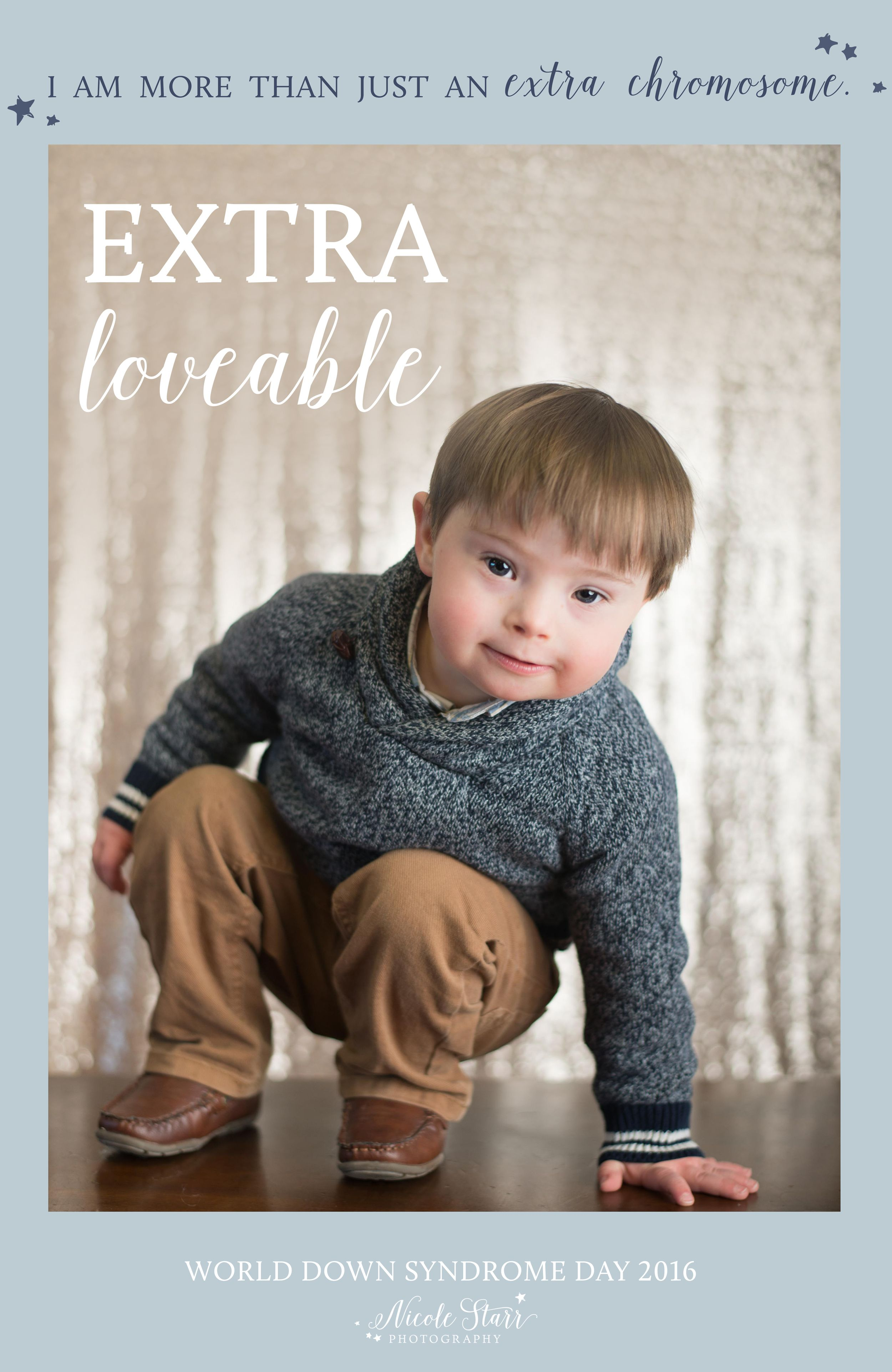 More Than An Extra Chromosome World Down Syndrome Day