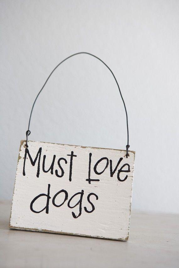 Must Love Dogs Reused Barn Wood Floor Door Sign Reserved For Berta
