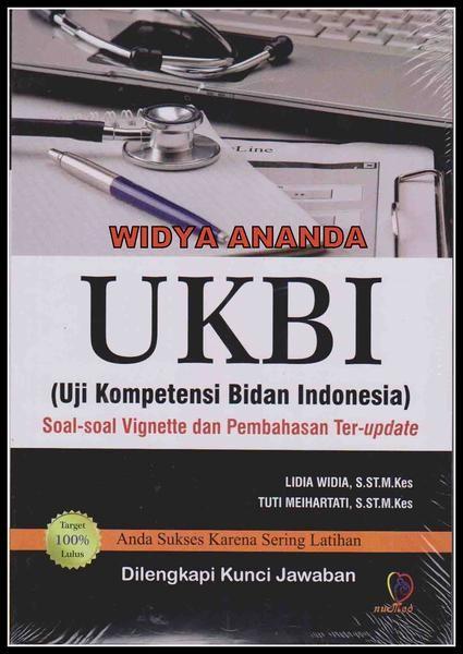 Ukbi Uji Kompetensi Bidan Indonesia Soal Soal Vignette Dan Pembahasan Ter Update Dilengkapi Kunci Jawaban Pengarang Lidia Widi Entertaining Books Humor