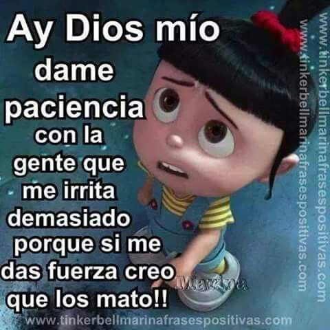Señor Dame Paciencia Dios Pinterest Patience Give Me