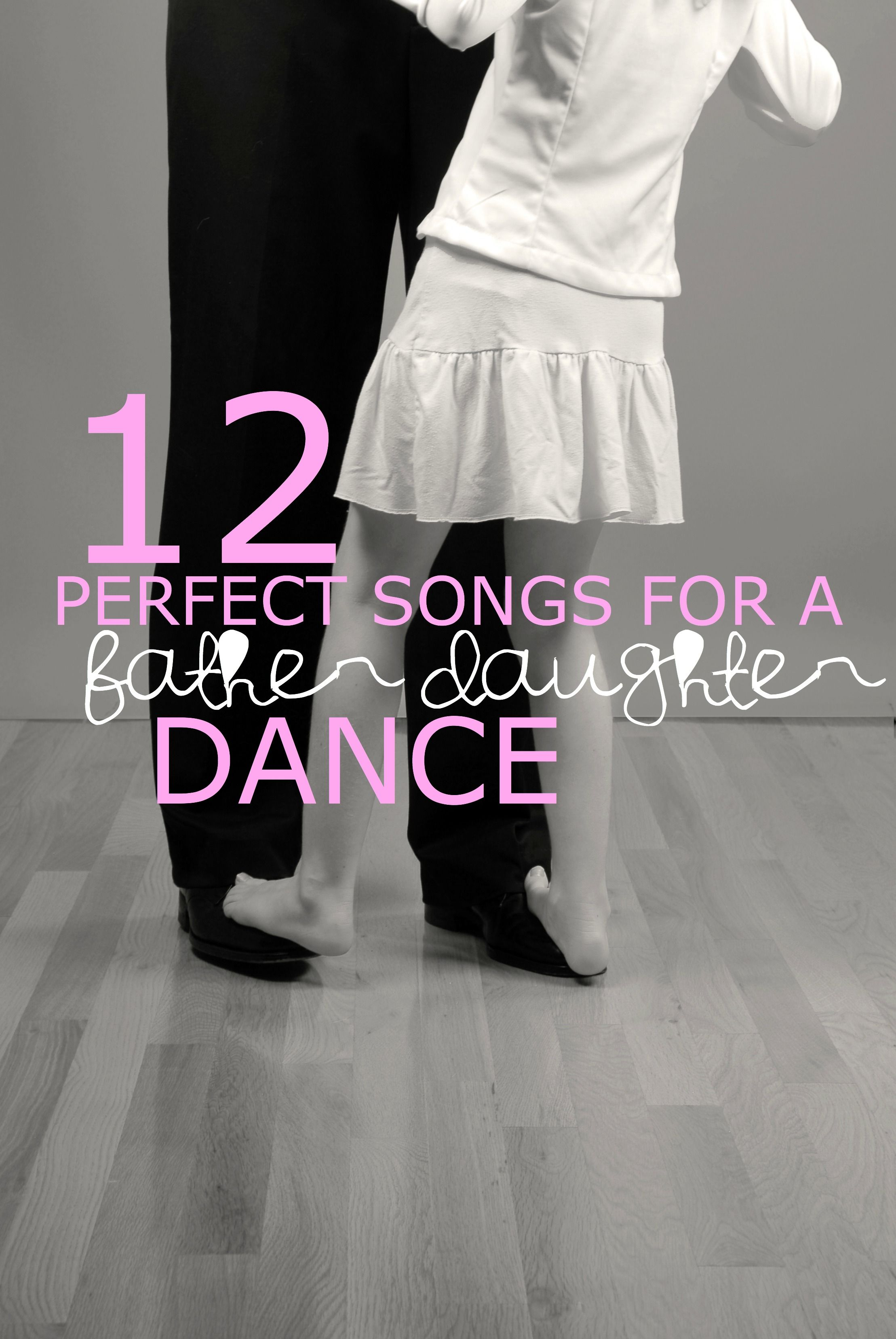 12 Songs For A Father Daughter Dance