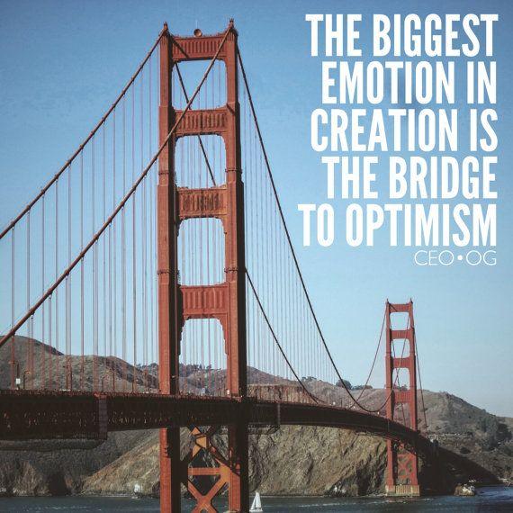 Golden Gate Bridge Motivation Inspirational Quote Love