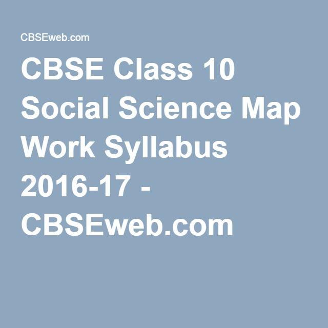 CBSE Class 10 Social Science Map Work Syllabus 2016-17
