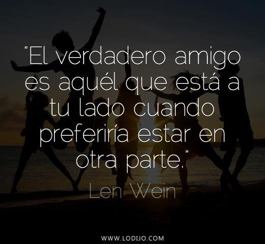 Lo Dijo Len Wein Frases Célebres Y Dichos Populares