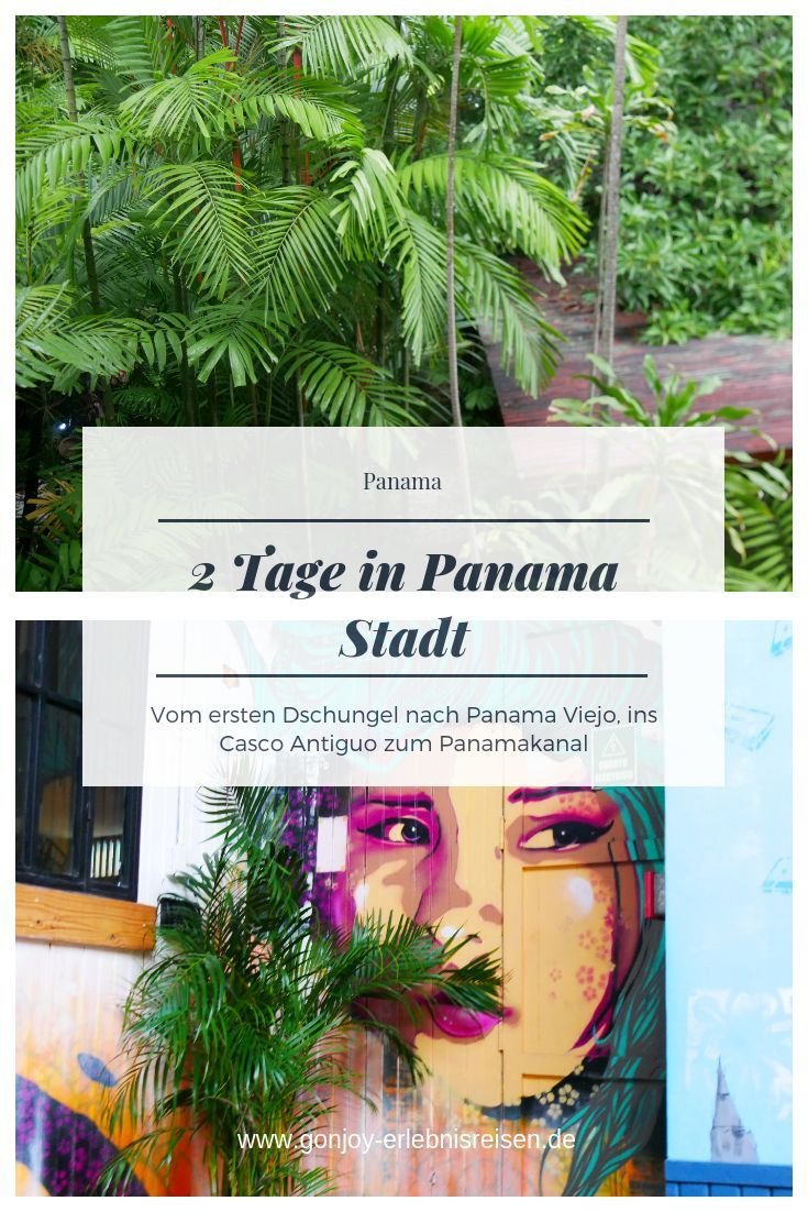 Die Perfekten 48 Stunden In Panama City Naturamerica Reisen Panama Reise Zentralamerika Reisen Reisen