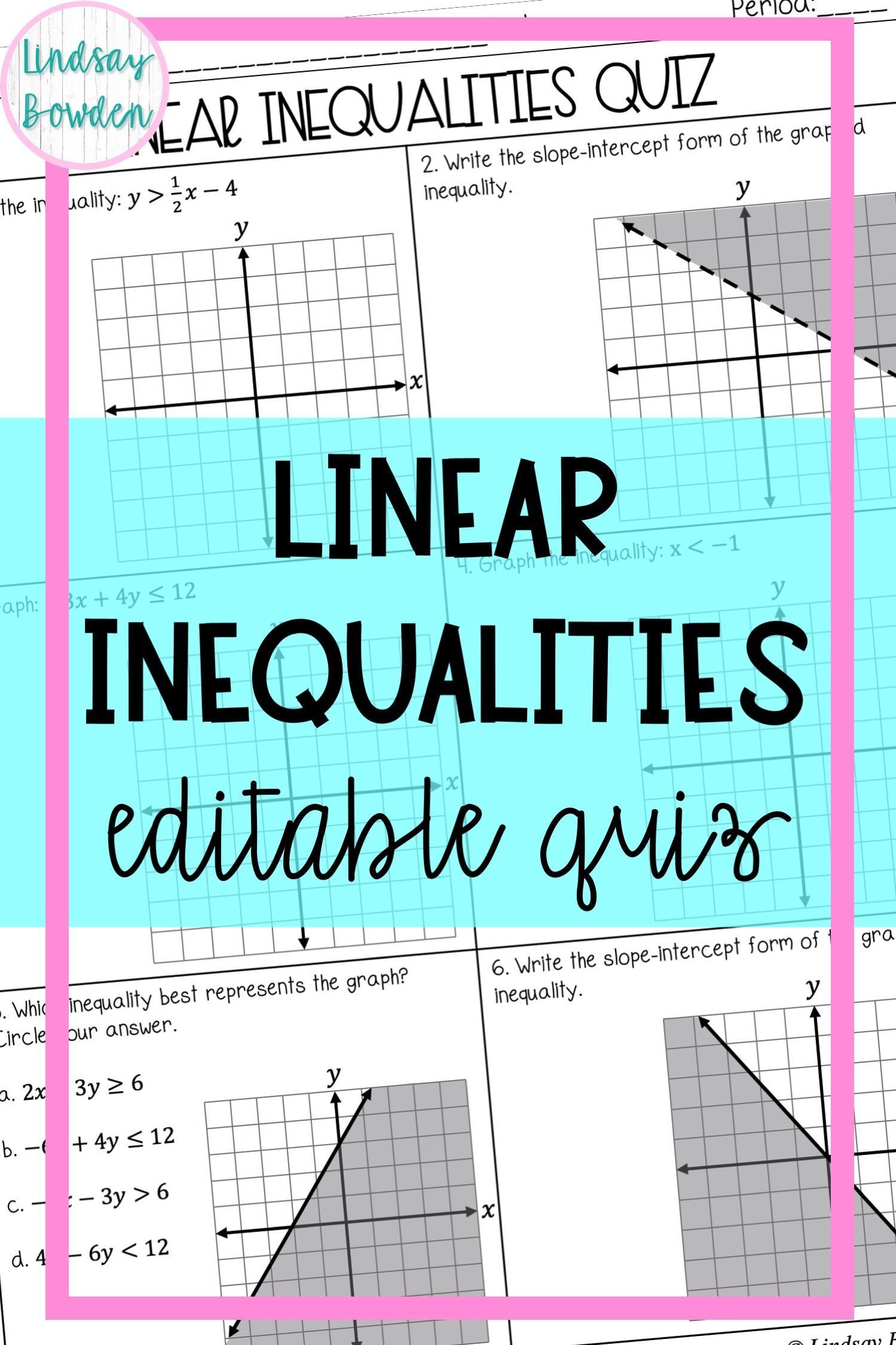 Linear Inequalities Quiz Writing Inequalities Graphing Linear Inequalities Linear Inequalities