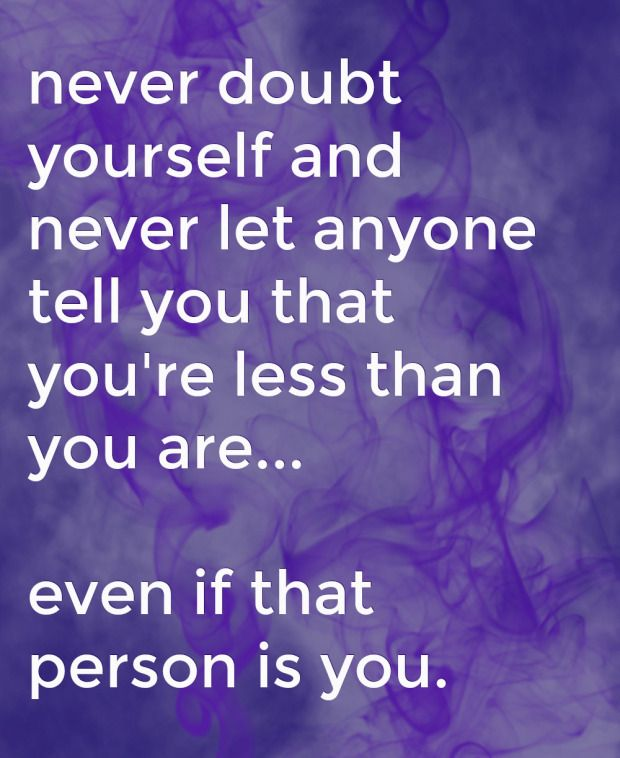 never doubt yourself | Quote of the Week