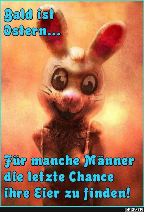 Bald Ist Ostern B Day Besondere Anlasse Funny Easter Und Humor