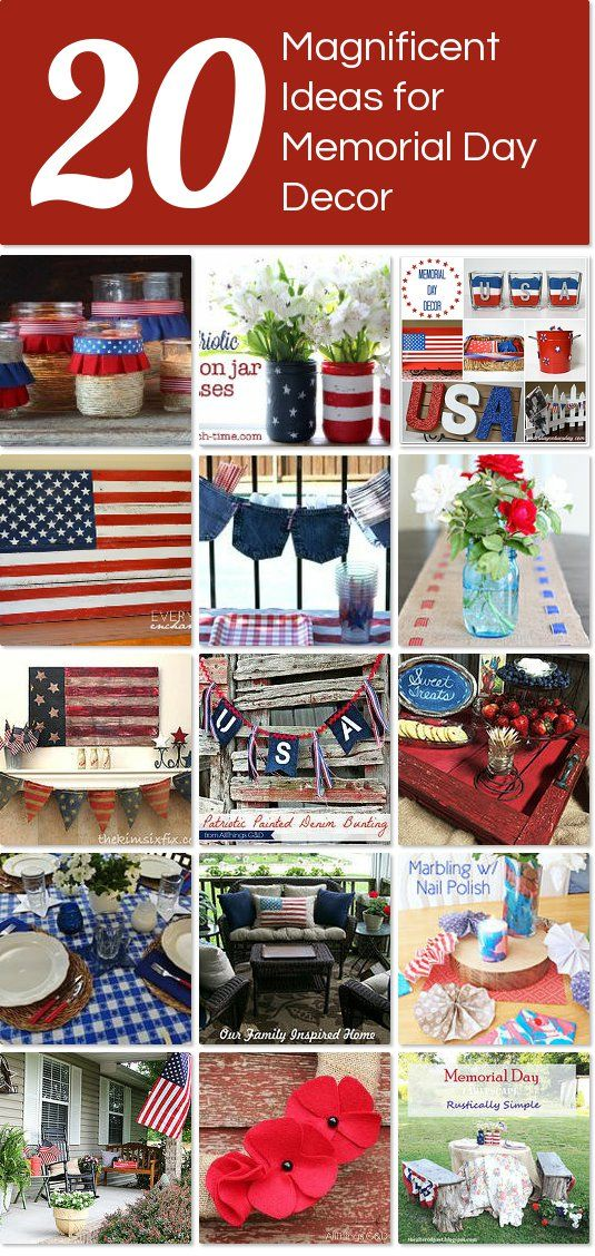 20 Magnificent Ideas For Memorial Day Decor Memorial Day Decorations Memorial Day Independence Day