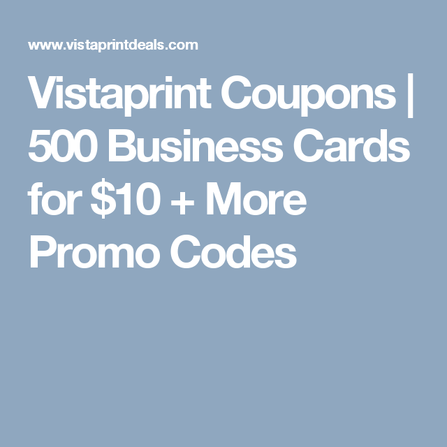 vistaprint coupons 500 business cards for 10 more promo codes - Vistaprint Business Card Promo Code