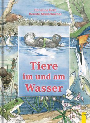 tiere im und am wasser   tiere, bücher für kinder und kinderbücher