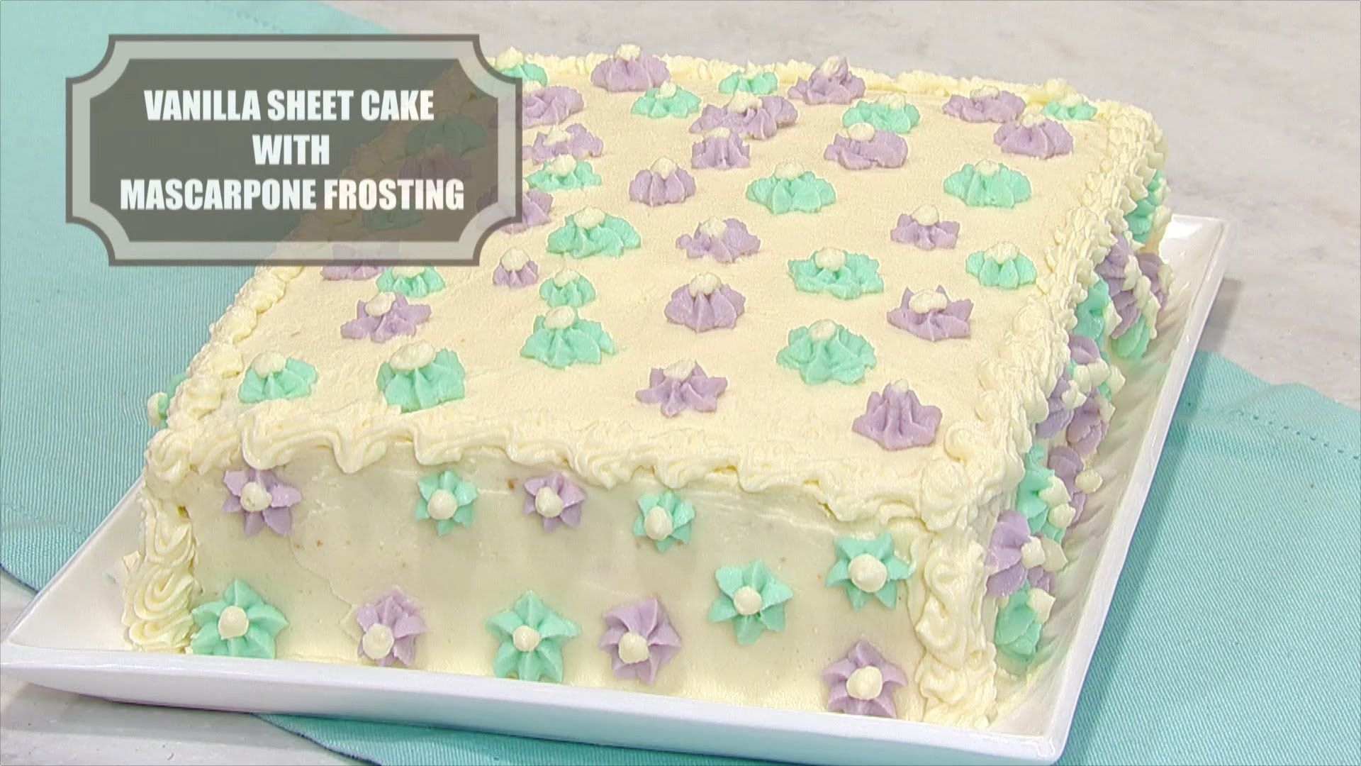 Vanilla Sheet Cake with Mascarpone Frosting — Dessert Recipe