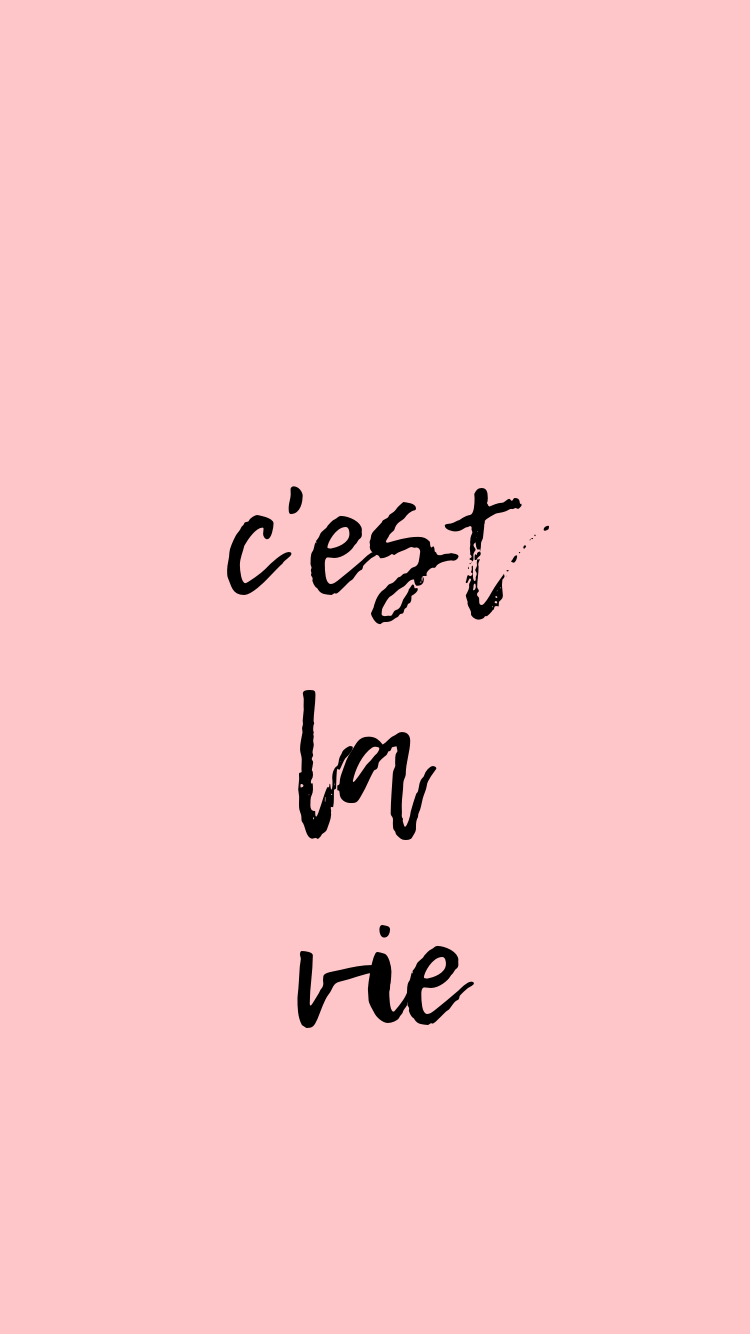 C Est La Vie Quotes Motivational Quotes Quotes To Live By Positive Quotes Life Quotes Iphone Wallpaper Quotes Love Wallpaper Quotes Life Quotes Wallpaper