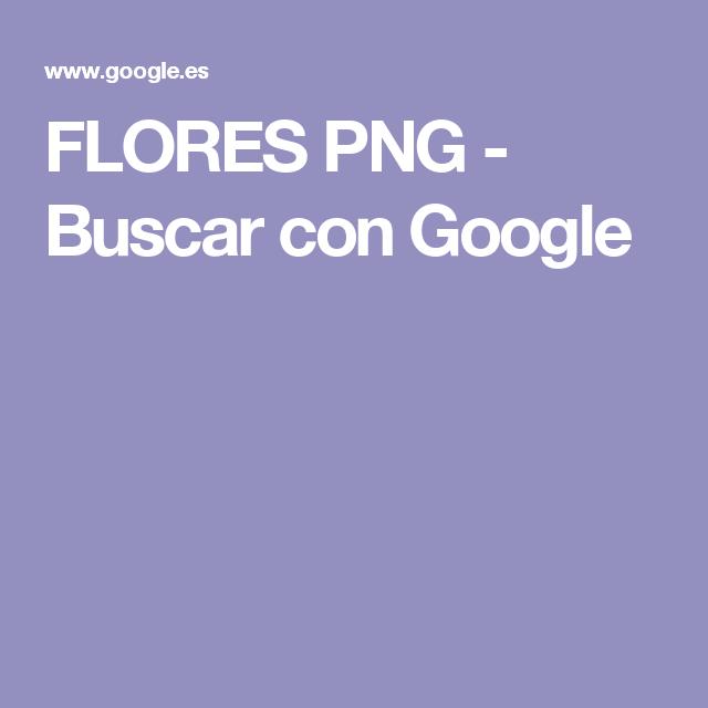 FLORES PNG - Buscar con Google