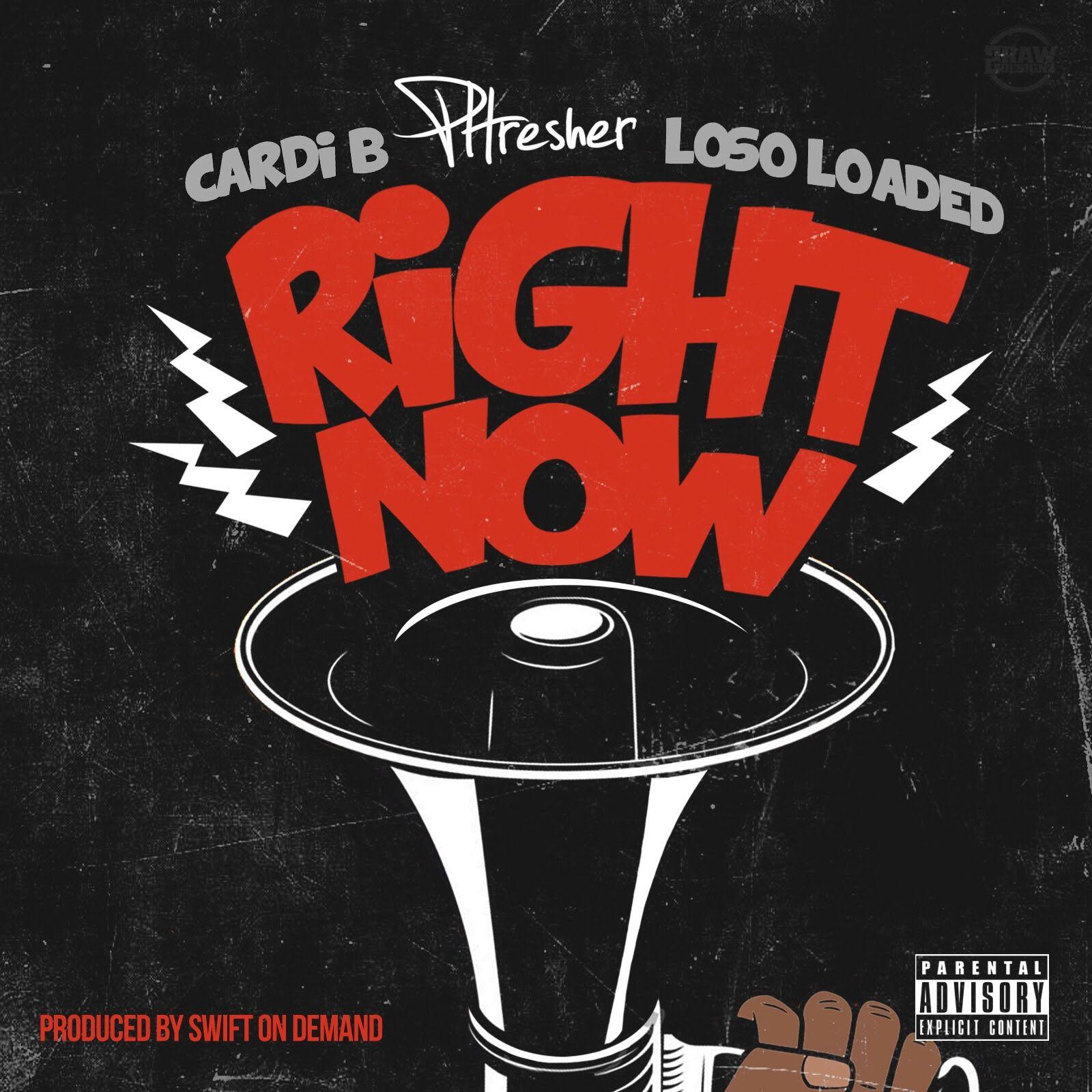 PHresher ft Cardi B & Loso Loaded
