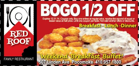 Red Roof Family Restaurant Of Pocomoke, MD. Print Out Your Coupon At Www.