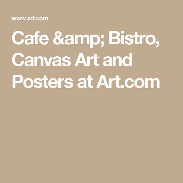 Cafe & Bistro, Canvas Art and Posters at Art.com