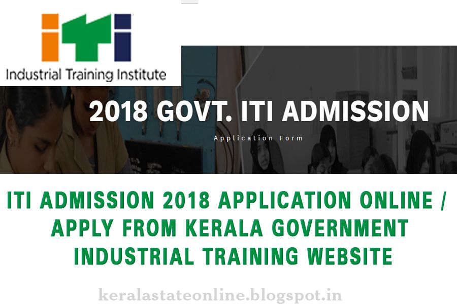 ITI ADMISSION 2018 APPLICATION ONLINE / APPLY FROM KERALA