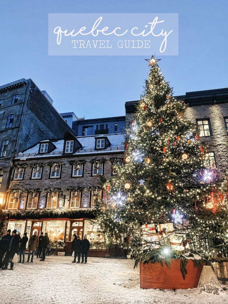 Quebec City Travel Guide Styled Snapshots Quebec City City Travel Quebec