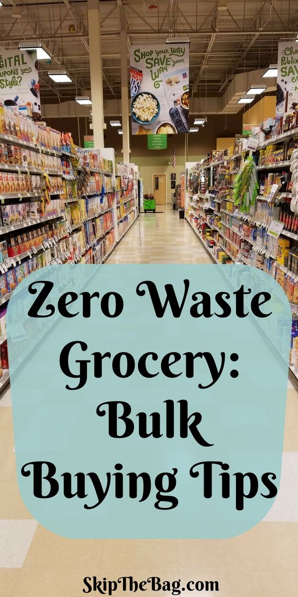 Zero Waste Grocery Shopping Bulk Buying Tips And Supplies Waste