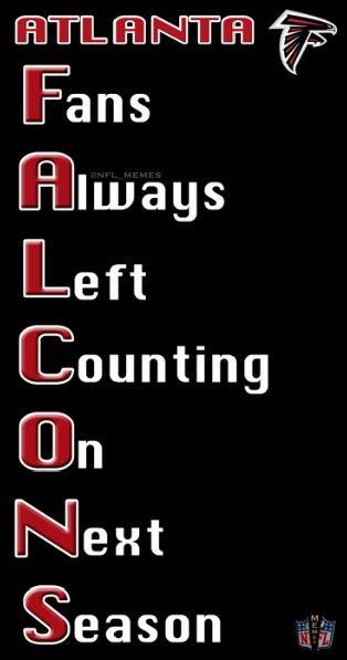 Pin By Kingston On Nfl Jokes Atlanta Falcons Memes Atlanta Falcons Nfl Jokes