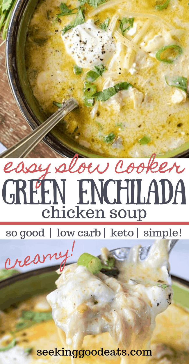 Green Enchiladas Chicken Soup (Keto Mexican Chicken Soup)