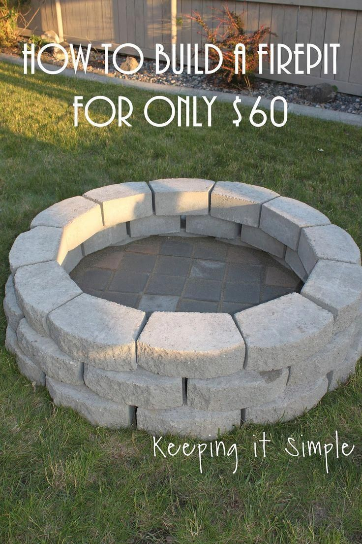 How to Build a DIY Fire Pit for Only $60 - Diy outdoor fireplace, Fire pit, Diy projects for men, Backyard fire, Budget backyard, Diy backyard - A DIY fire pit is a great way to update your back yard and entertain  This fire pit is easy to make, inexpensive and only takes a few hours to make