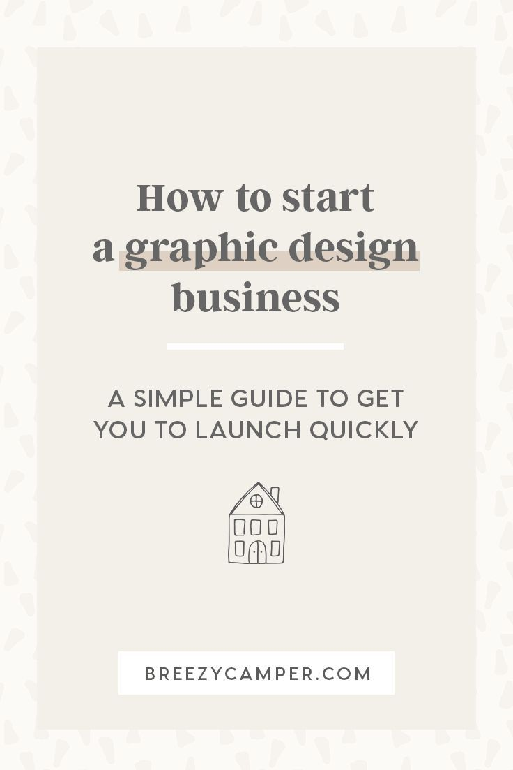 A simple guide to help you launch your graphic design business quickly. Whether you want to side hustle, be a freelancer, or open up a design agency, here's where to start!