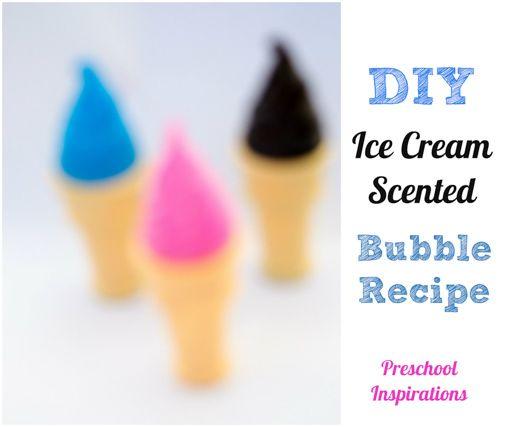 Homemade Ice Cream Scented Bubble Recipe by Preschool Inspirations