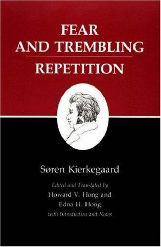 Fear and Trembling/Repetition : Kierkegaard's Writings, Vol. 6 by Søren Kierkegaard, http://www.amazon.com/dp/0691020264/ref=cm_sw_r_pi_dp_5ANnqb0J23D1Y