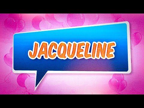 Joyeux Anniversaire Jacqueline Youtube Birthday Pics