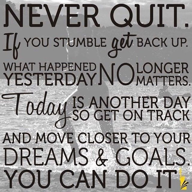 Never Quit Pictures, Photos, and Images for Facebook, Tumblr, Pinterest, and Twitter