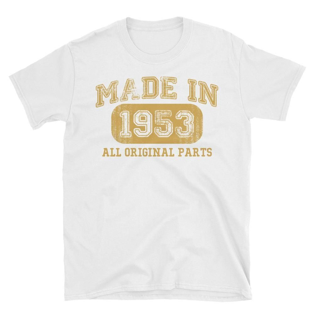 Unisex Made In 1953 All Original Parts T Shirt