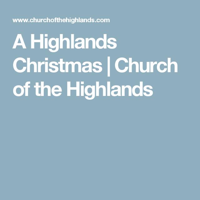 a highlands christmas church of the highlands - Church Of The Highlands Christmas