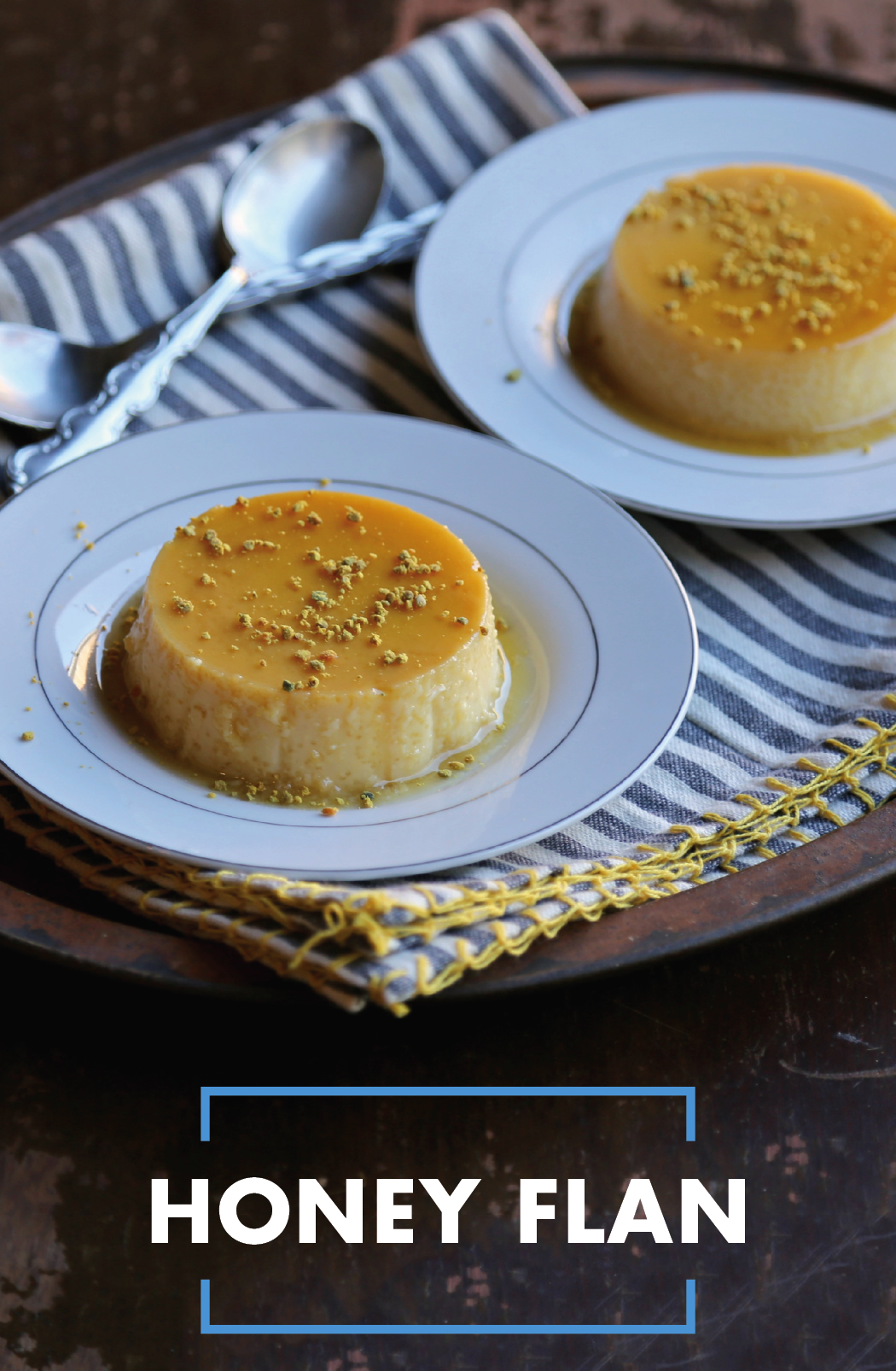 Celebrate Any Occasion This Spring With Flan De Miel Made With La Lechera Sweetened Condensed Milk And A Little Honey This D Custard Recipes Flan Recipe Flan