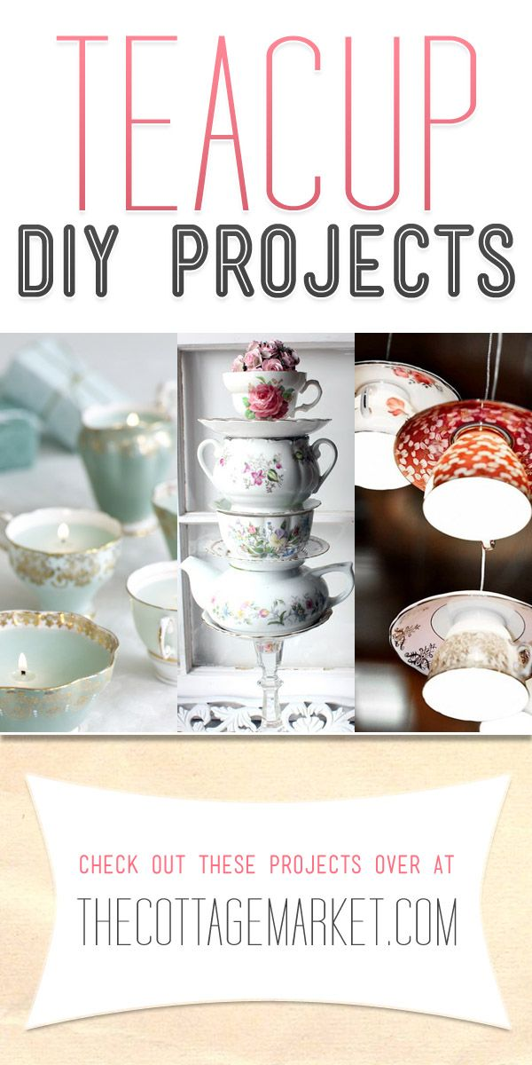 projects idea unique tea cups. Upcycled Teacup Projects  The Cottage Market Craft and Teas