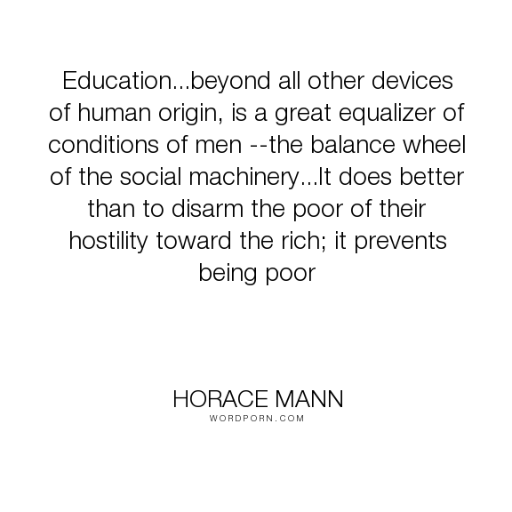 horace mann education beyond all other devices of human origin