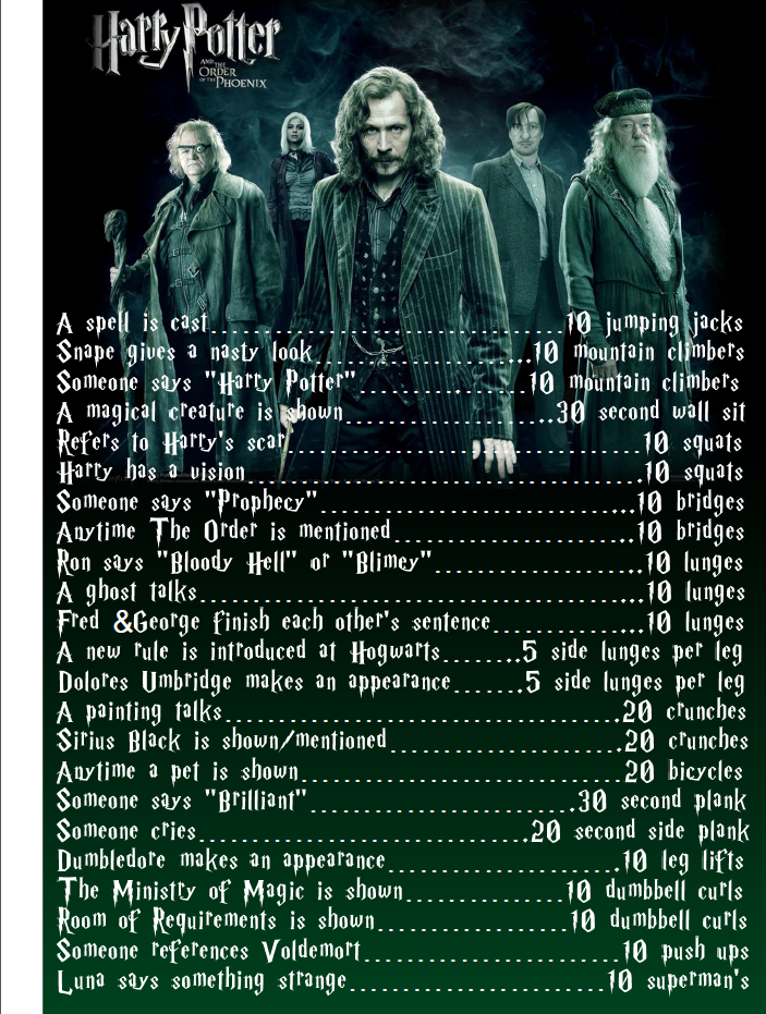 They just keep coming! Harry Potter and the Order of the Phoenix this Sunday? It is a great way to mix up the workout routine after all 0:)