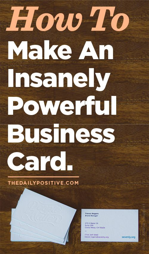 How to make an insanely powerful business card pinterest a business card is an important step for any entrepreneur its often the first hard evidence of your dream but more importantly its a first impression of colourmoves
