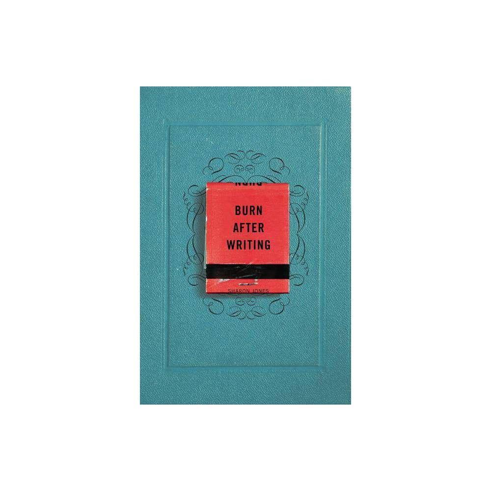 Burn After Writing By Sharon Jones Paperback In 2021 Sharon Jones The Secret Book Journal Writing